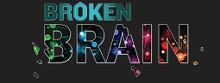 Broken Brain Coupons July 2019